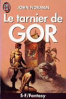 Tarnsman of Gor - French J'ai Lu Edition - First Printing - 1992