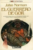 Tarnsman of Gor - Spanish Ultramar Edition - First Printing - 1989