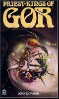 Priest-Kings of Gor - Star Edition - First Printing - 1979