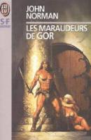 Marauders of Gor - French J'ai Lu Edition - First Printing - 1995