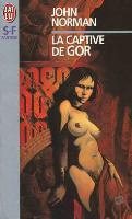 Slave Girl of Gor - French J'ai Lu Edition - First Printing - 1997