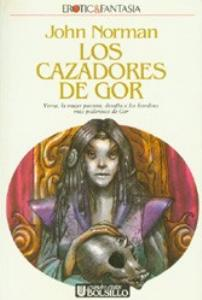 Hunters of Gor - Spanish Ultramar Edition - First Printing - 1989