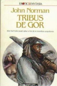 Tribesmen of Gor - Spanish Ultramar Edition - First Printing - 1989