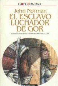 Fighting Slave of Gor - Spanish Ultramar Edition - First Printing - 1990